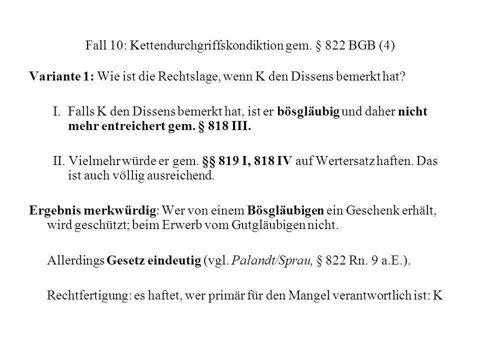 Fall 10: Kettendurchgriffskondiktion gem. § 822 BGB (4)