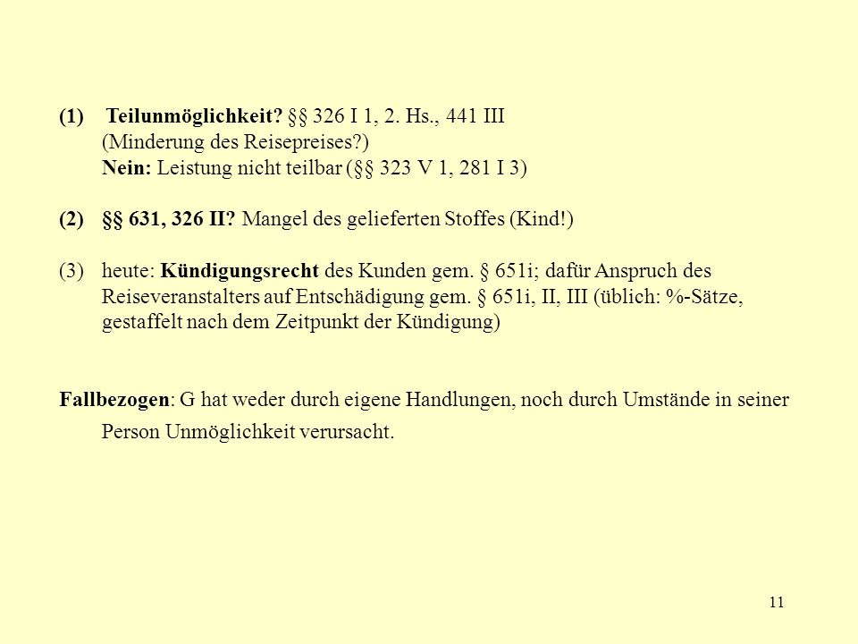 (1) Teilunmöglichkeit §§ 326 I 1, 2. Hs., 441 III
