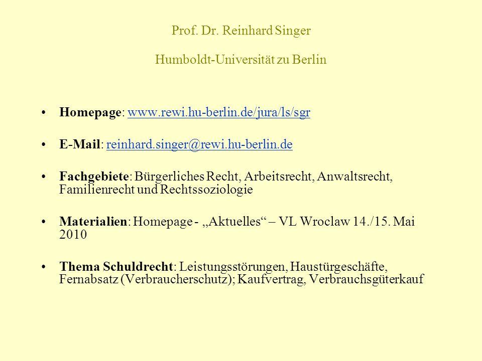 Prof. Dr. Reinhard Singer Humboldt-Universität zu Berlin