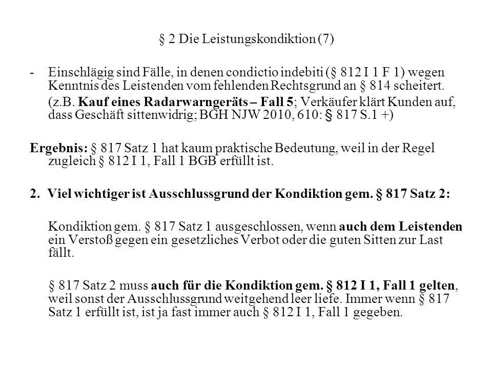 § 2 Die Leistungskondiktion (7)