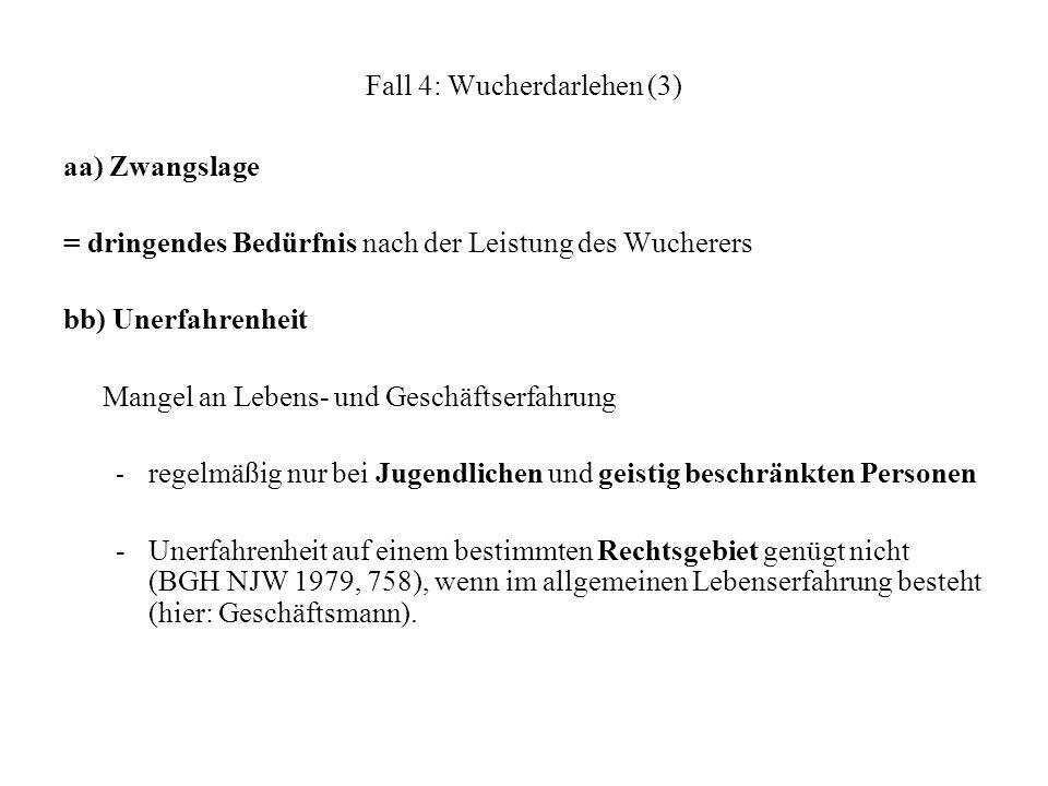 Fall 4: Wucherdarlehen (3)