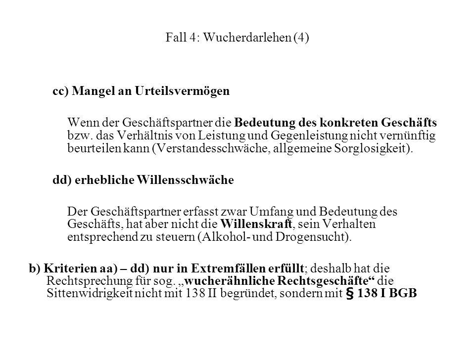 Fall 4: Wucherdarlehen (4)