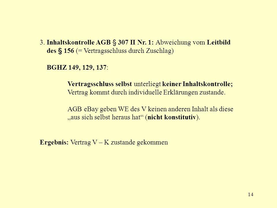 3. Inhaltskontrolle AGB § 307 II Nr. 1: Abweichung vom Leitbild