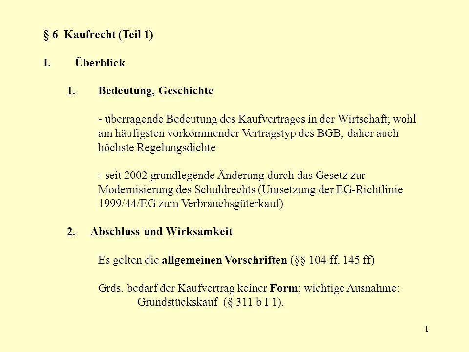 § 6 Kaufrecht (Teil 1) Überblick. Bedeutung, Geschichte.