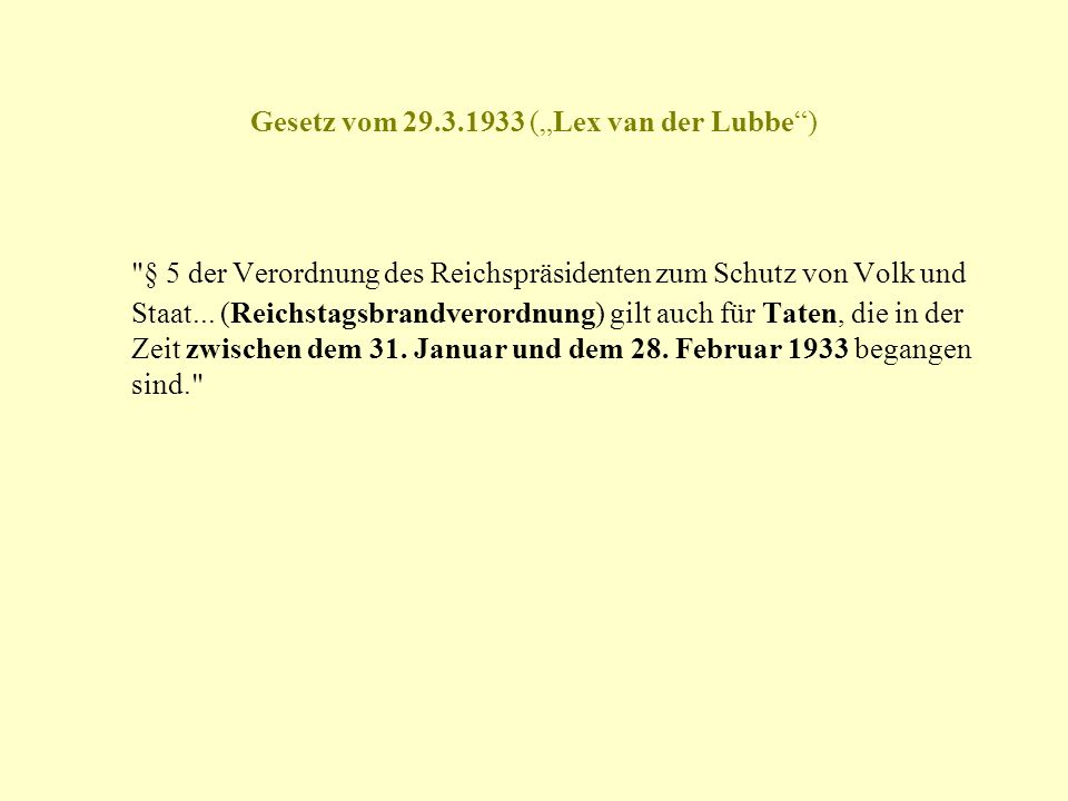 """Gesetz vom 29.3.1933 (""""Lex van der Lubbe )"""
