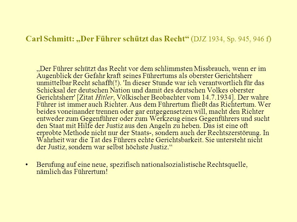 """Carl Schmitt: """"Der Führer schützt das Recht (DJZ 1934, Sp. 945, 946 f)"""