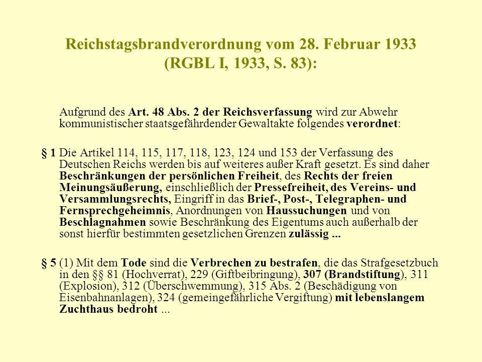 Reichstagsbrandverordnung vom 28. Februar 1933 (RGBL I, 1933, S. 83):