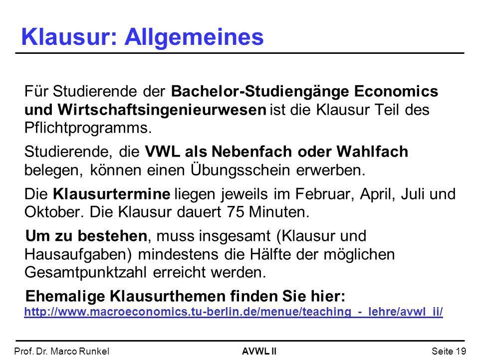 Klausur: Allgemeines Für Studierende der Bachelor-Studiengänge Economics und Wirtschaftsingenieurwesen ist die Klausur Teil des Pflichtprogramms.