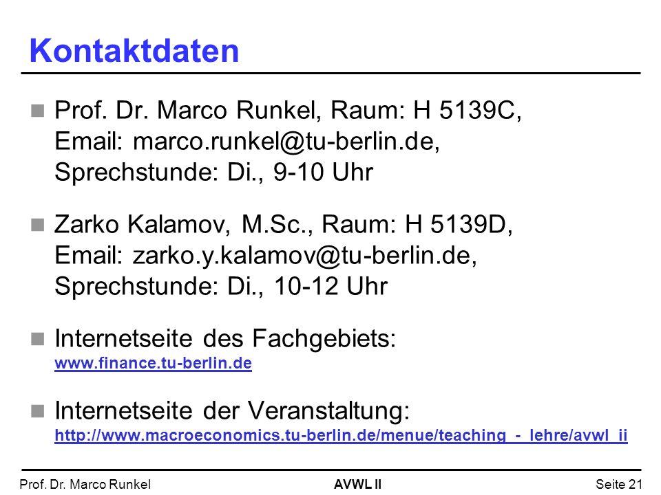 Kontaktdaten Prof. Dr. Marco Runkel, Raum: H 5139C, Email: marco.runkel@tu-berlin.de, Sprechstunde: Di., 9-10 Uhr.