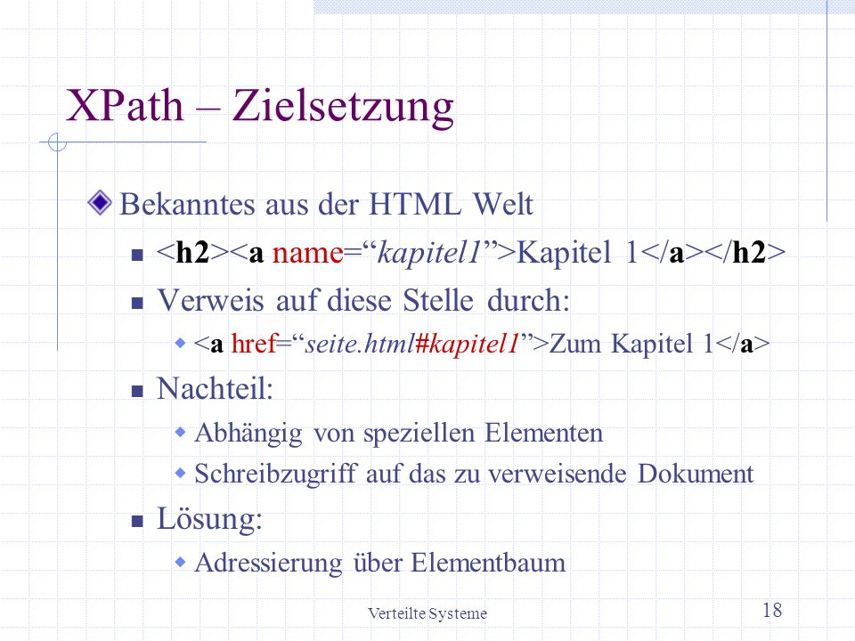 XPath – Zielsetzung Bekanntes aus der HTML Welt