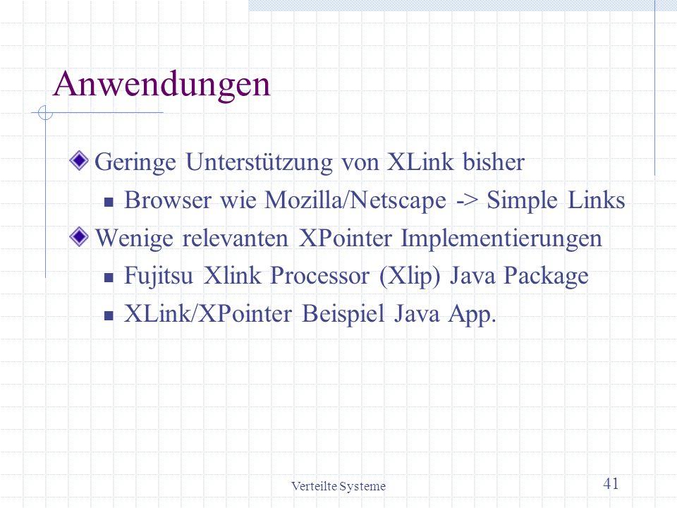 Anwendungen Geringe Unterstützung von XLink bisher