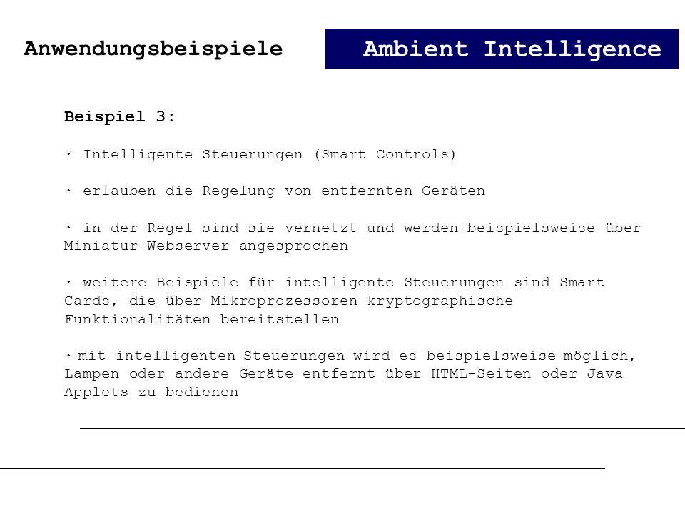 Ambient Intelligence Anwendungsbeispiele Beispiel 3: