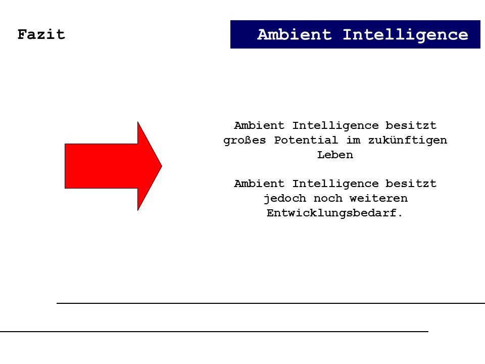 Ambient Intelligence Fazit