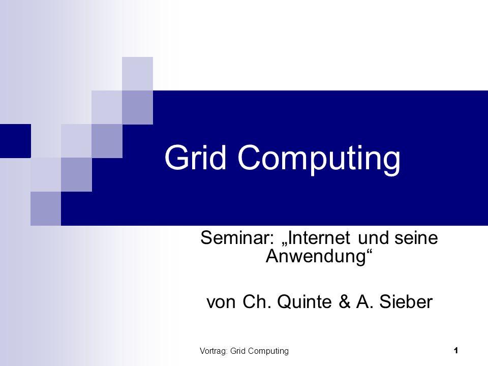"""Seminar: """"Internet und seine Anwendung von Ch. Quinte & A. Sieber"""