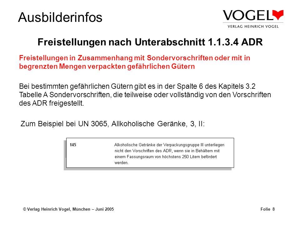 Freistellungen nach Unterabschnitt 1.1.3.4 ADR