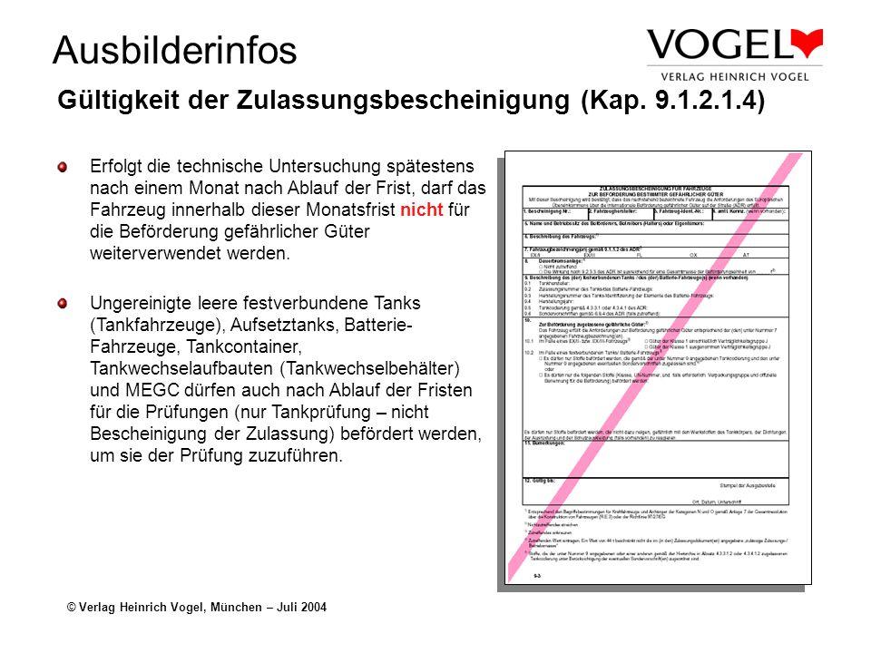 Gültigkeit der Zulassungsbescheinigung (Kap. 9.1.2.1.4)