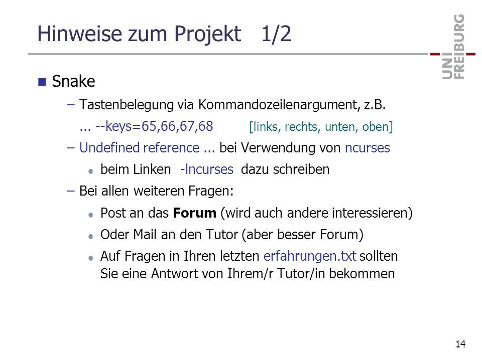Hinweise zum Projekt 1/2 Snake