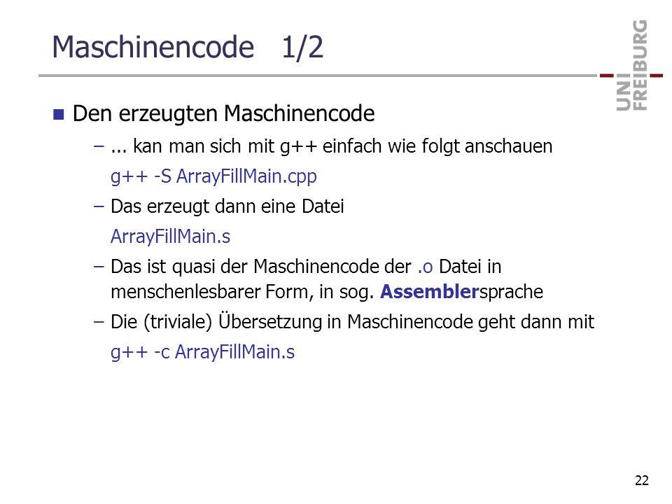 Maschinencode 1/2 Den erzeugten Maschinencode