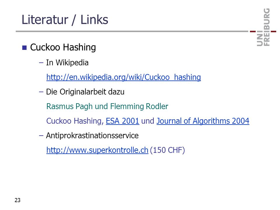 Literatur / Links Cuckoo Hashing In Wikipedia
