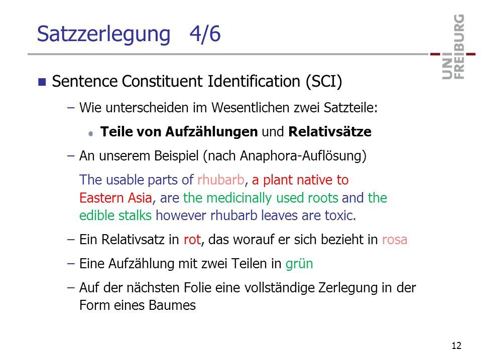 Satzzerlegung 4/6 Sentence Constituent Identification (SCI)