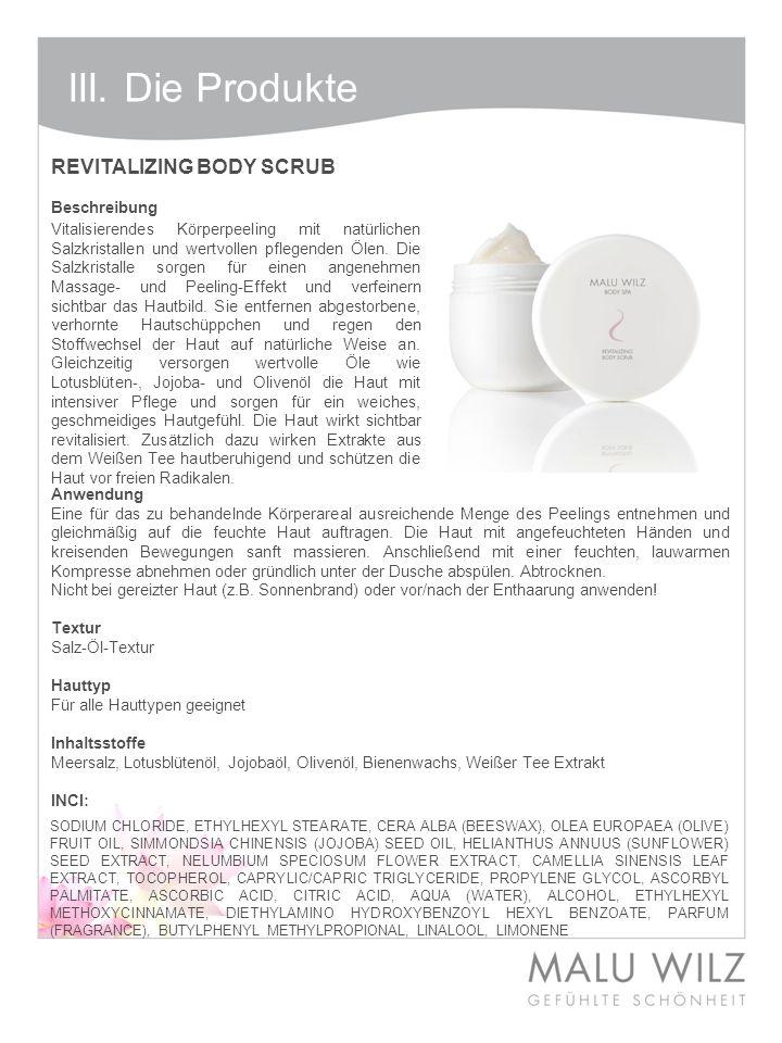 III. Die Produkte REVITALIZING BODY SCRUB Beschreibung