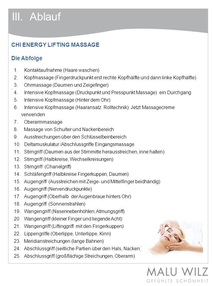III. Ablauf CHI ENERGY LIFTING MASSAGE Die Abfolge .