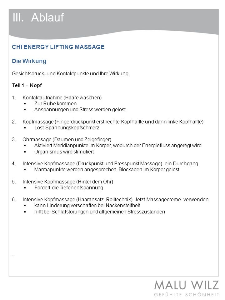 III. Ablauf CHI ENERGY LIFTING MASSAGE Die Wirkung