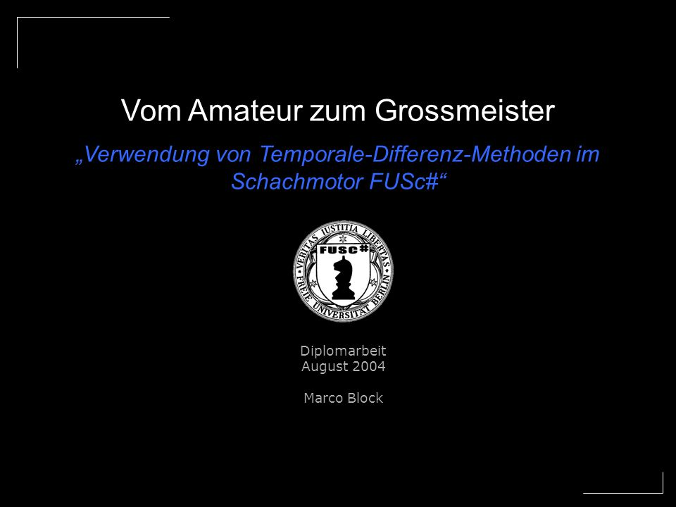 Vom Amateur zum Grossmeister