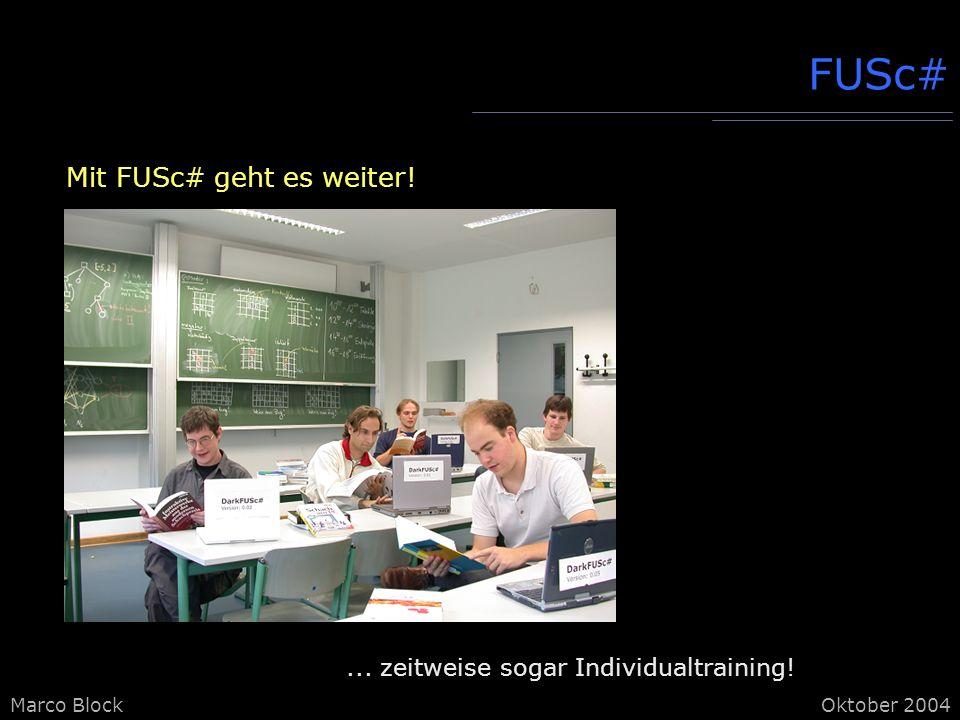 FUSc# Mit FUSc# geht es weiter!