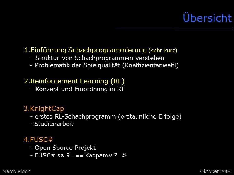 Übersicht 1.Einführung Schachprogrammierung (sehr kurz)