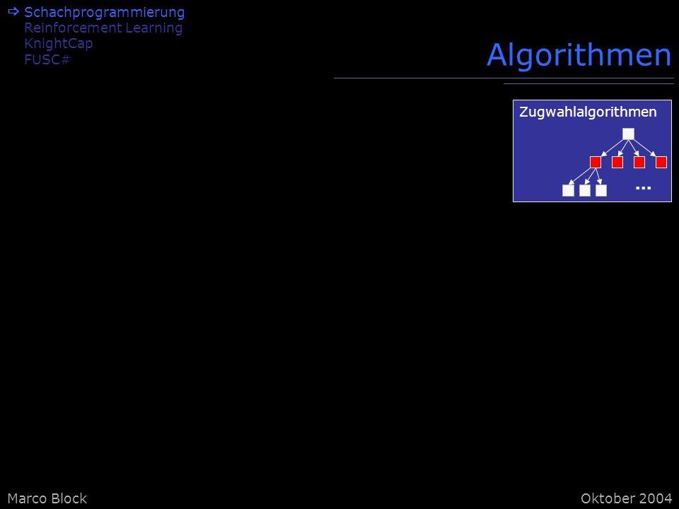 Algorithmen ...  Schachprogrammierung Reinforcement Learning