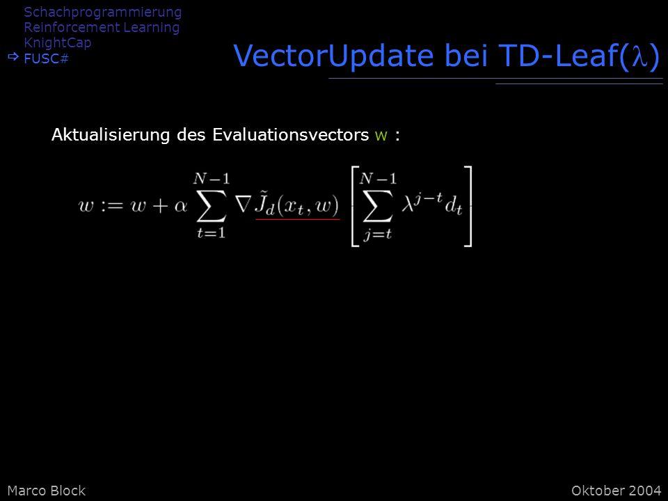 VectorUpdate bei TD-Leaf()
