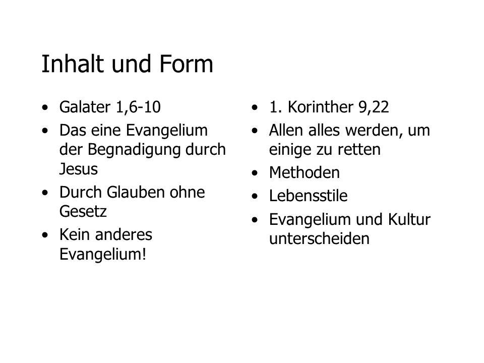 Inhalt und Form Galater 1,6-10