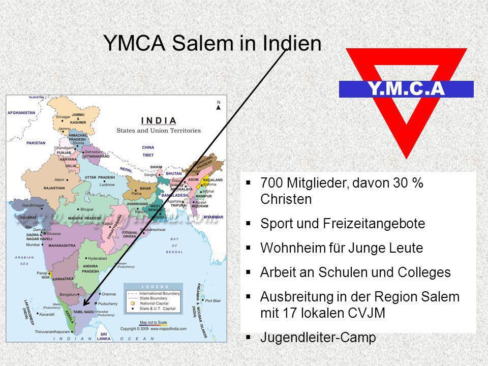 YMCA Salem in Indien Y.M.C.A 700 Mitglieder, davon 30 % Christen