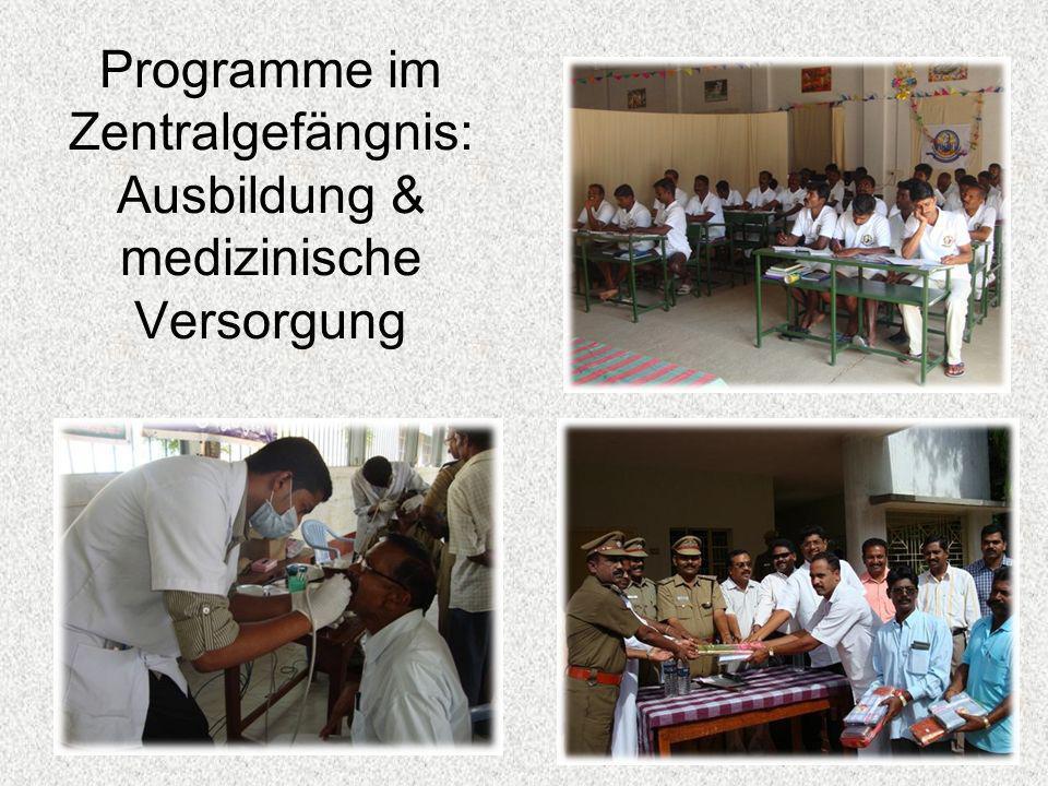 Programme im Zentralgefängnis: Ausbildung & medizinische Versorgung