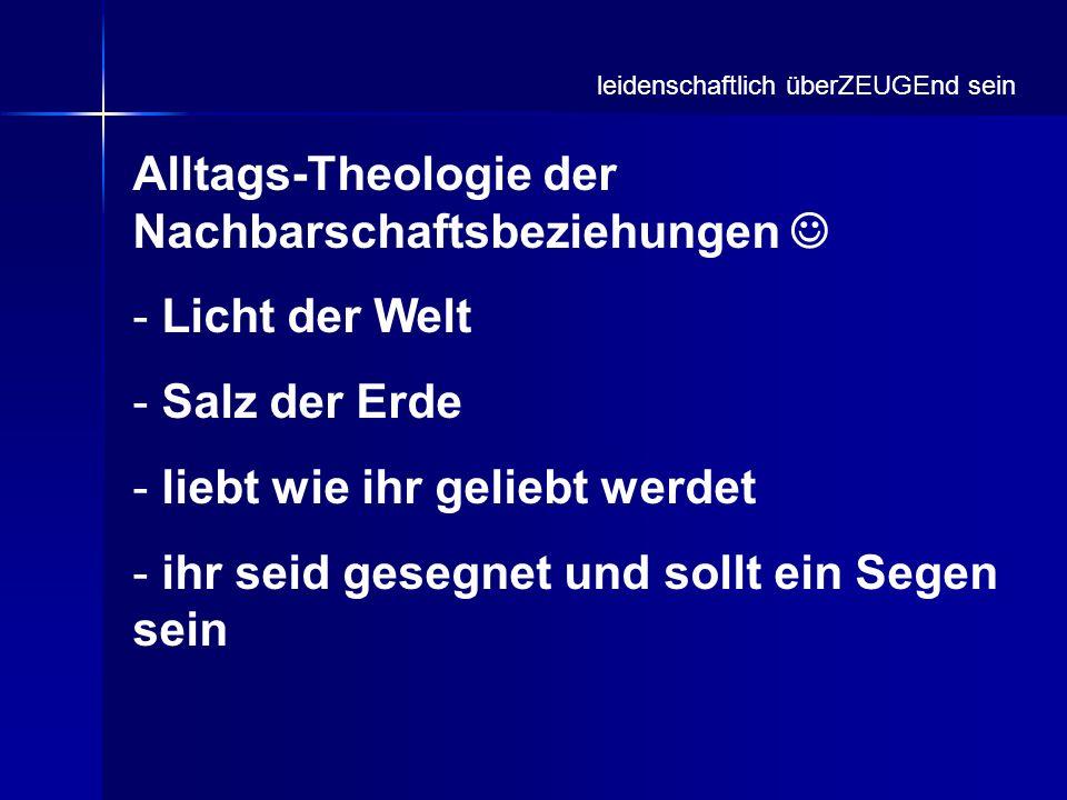 Alltags-Theologie der Nachbarschaftsbeziehungen  Licht der Welt