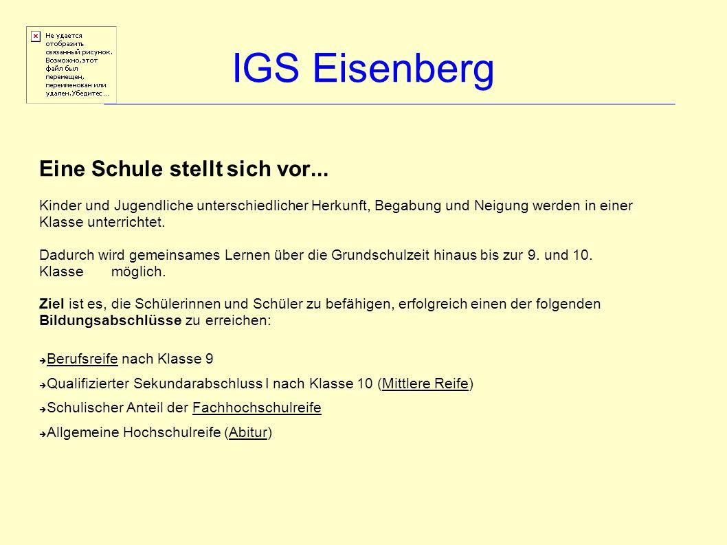 IGS Eisenberg Eine Schule stellt sich vor...
