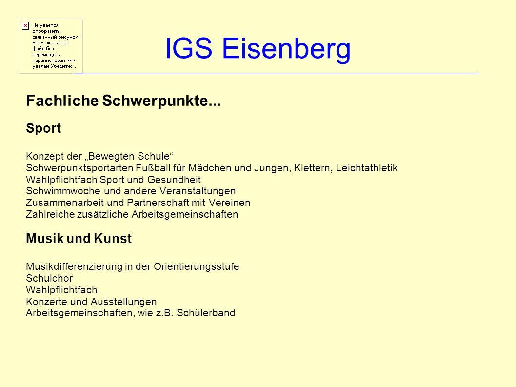 IGS Eisenberg Fachliche Schwerpunkte... Sport Musik und Kunst