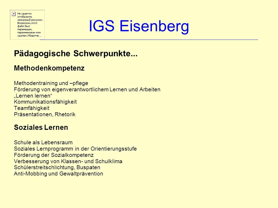 IGS Eisenberg Pädagogische Schwerpunkte... Methodenkompetenz