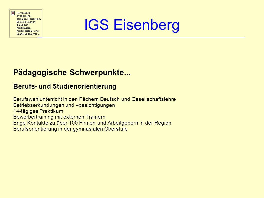 IGS Eisenberg Pädagogische Schwerpunkte...
