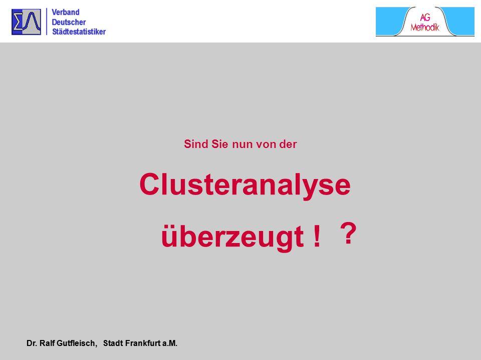 Clusteranalyse überzeugt !