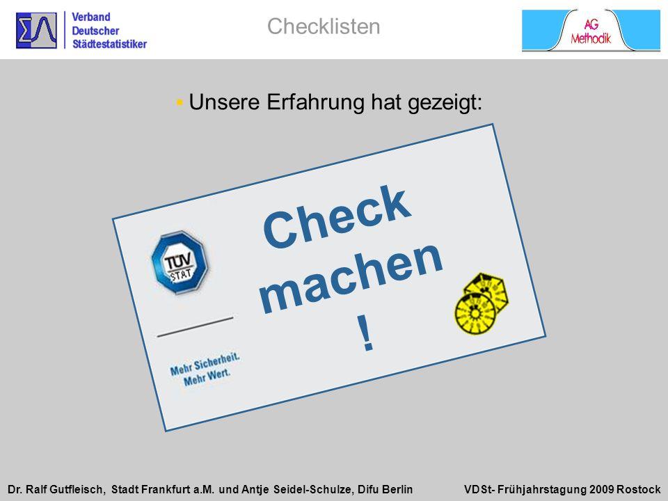 Checklisten Unsere Erfahrung hat gezeigt: Check machen !