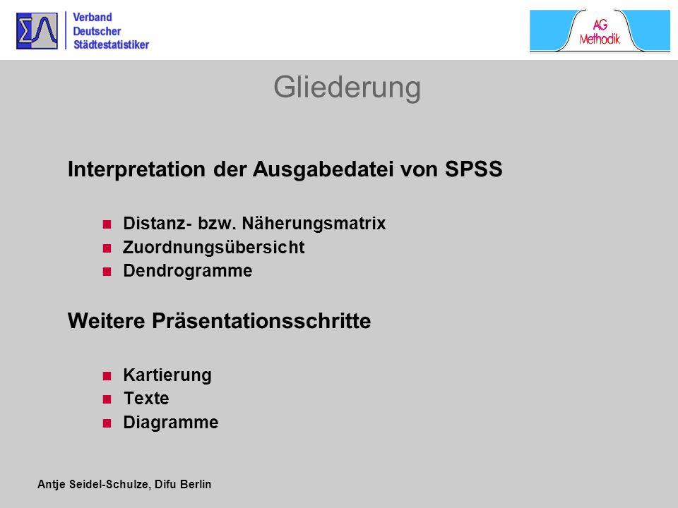 Gliederung Interpretation der Ausgabedatei von SPSS