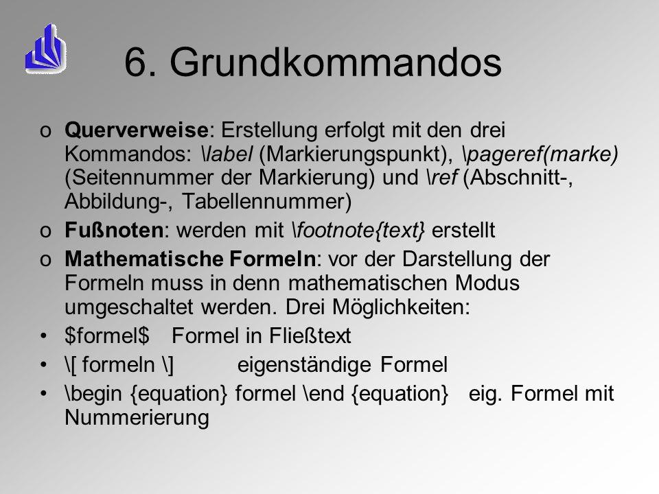 6. Grundkommandos