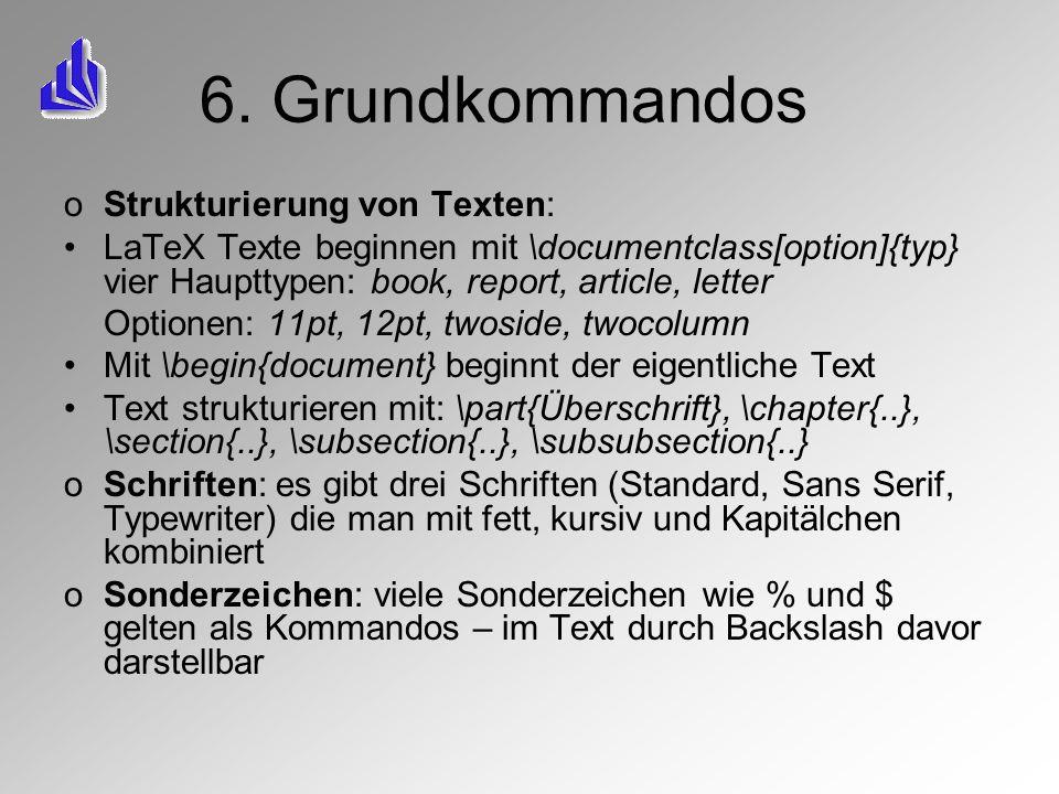 6. Grundkommandos Strukturierung von Texten: