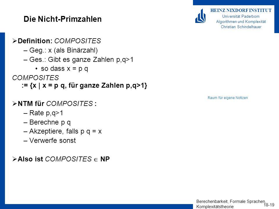 Die Nicht-Primzahlen Definition: COMPOSITES Geg.: x (als Binärzahl)