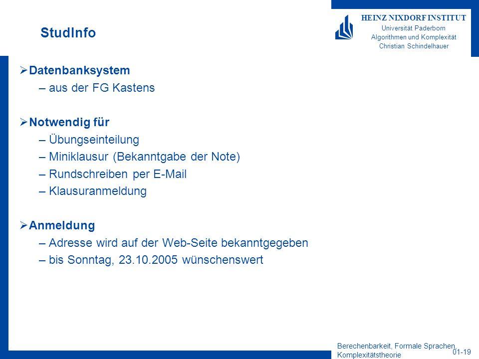 StudInfo Datenbanksystem aus der FG Kastens Notwendig für