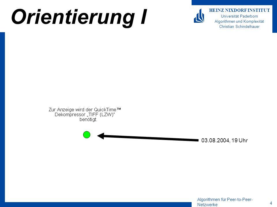 Orientierung I 03.08.2004, 19 Uhr