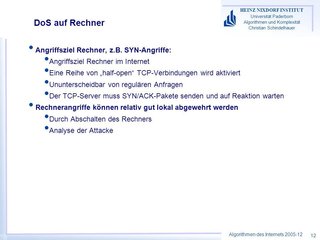 DoS auf Rechner Angriffsziel Rechner, z.B. SYN-Angriffe:
