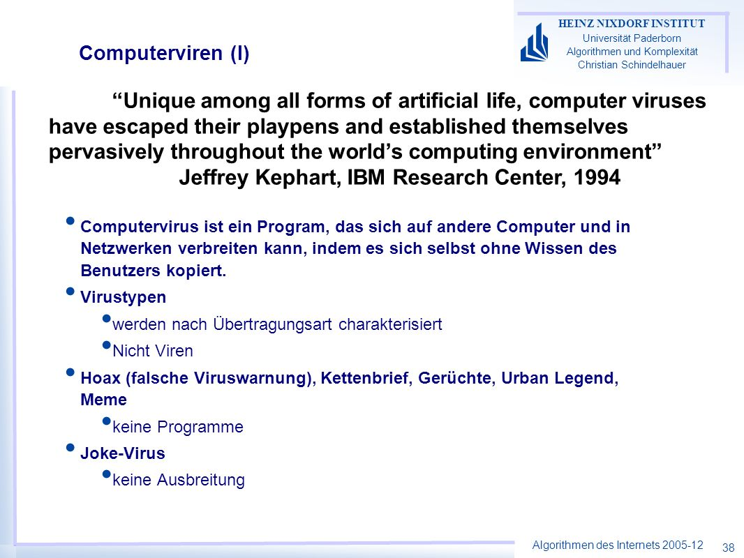 Jeffrey Kephart, IBM Research Center, 1994